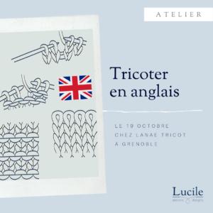 Atelier anglais Lucile 300x300 - ATELIER : Tricoter en anglais